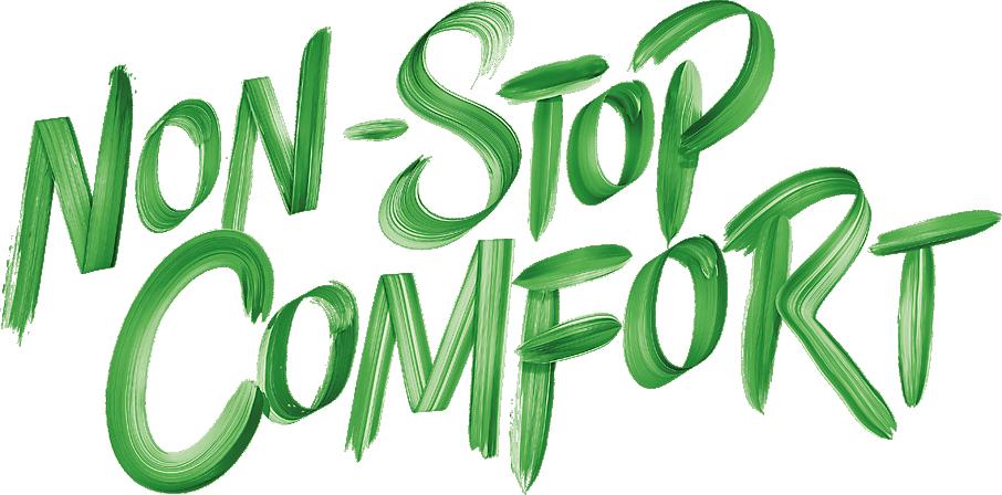 Non-stop comfort
