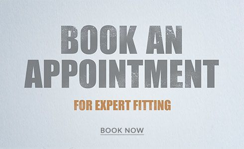 Book an appointment for expert fitting