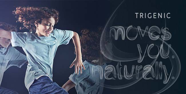 Trigenic. moves you. naturally