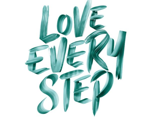Love every step