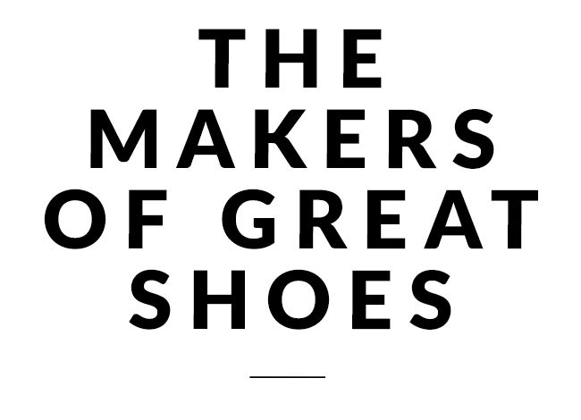 The makers of great shoes