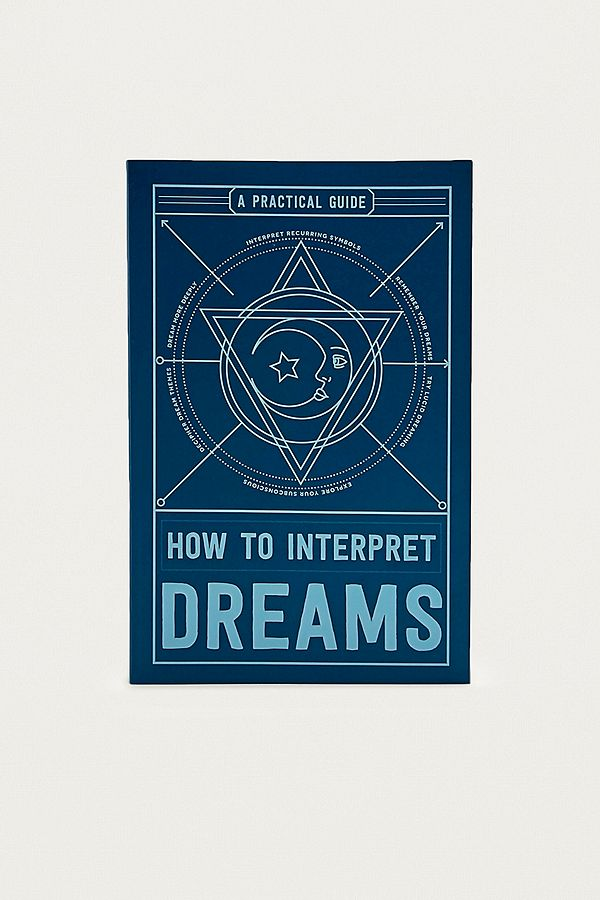How To Interpret Dreams A Practical Guide Book