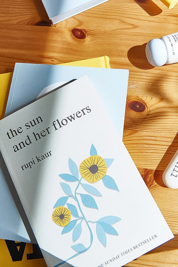 Slide View: 1: the sun and her flowers By Rupi Kaur