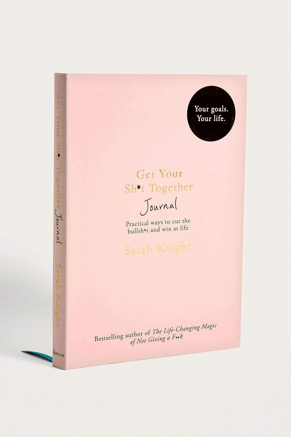 Slide View: 1: Get Your Sh*t Together Journal By Sarah Knight
