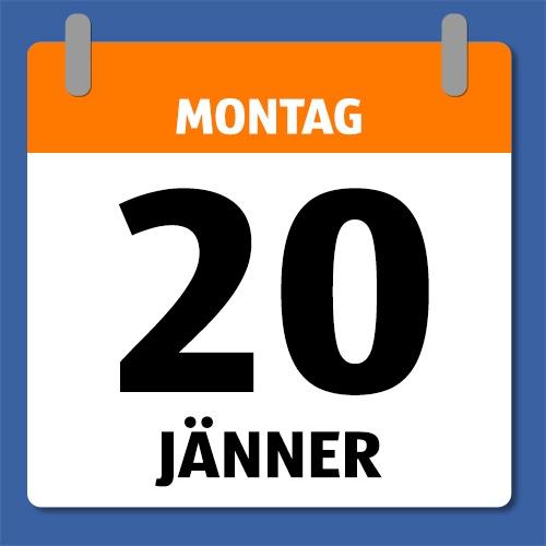 Ein Kalenderblatt, dass Montag den 20. Jänner abbildet.