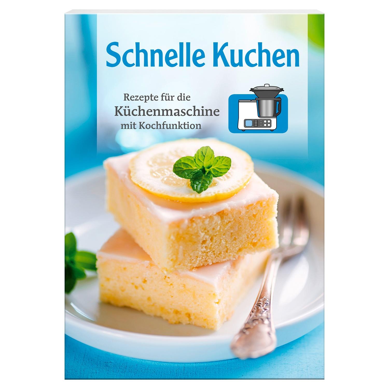 Kochen und Backen mit der Küchenmaschine*