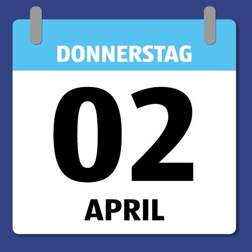 Ein Kalenderblatt, das Donnerstag den 02. April abbildet.
