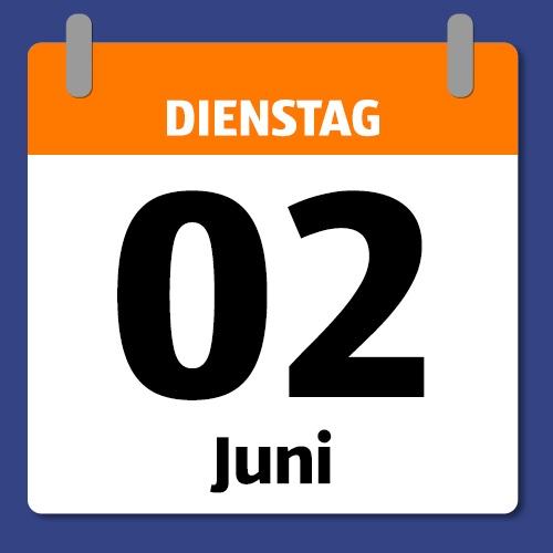 Ein Kalenderblatt, das Dienstag 02. Juni anzeigt.