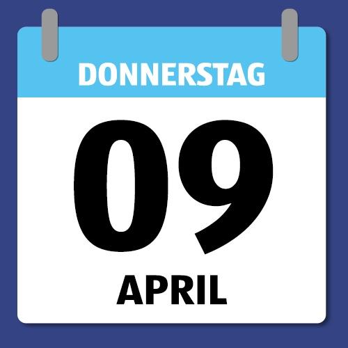 Ein Kalenderblatt, das Donnerstag den 09. April abbildet.