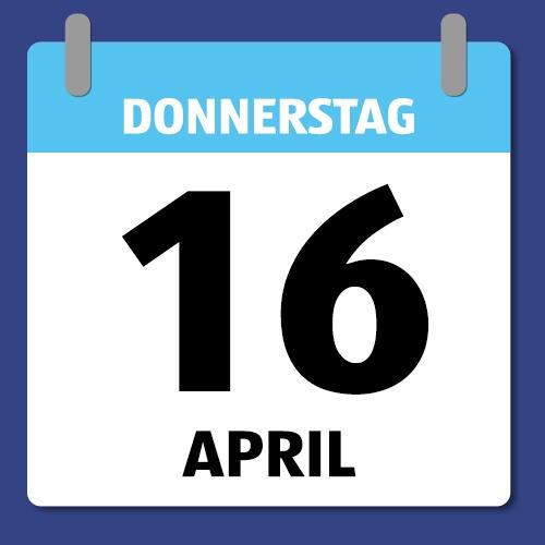 Ein Kalenderblatt, das Donnerstag den 16. April abbildet.