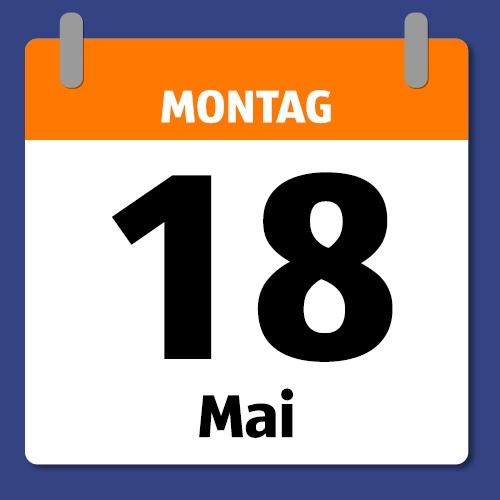 Ein Kalenderblatt, das Montag 18. Mai anzeigt.
