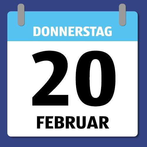 Ein Kalenderblatt, dass Donnerstag den 20. Februar abbildet.