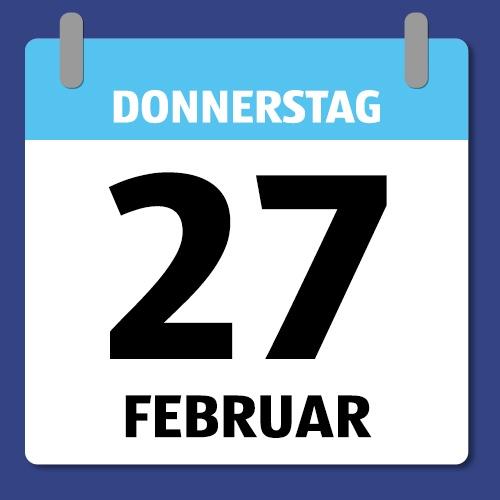Ein Kalenderblatt, dass Donnerstag den 27 Februar abbildet.