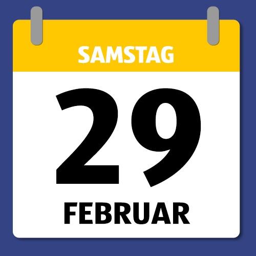 Ein Kalenderblatt, dass Samstag den 29. Februar abbildet.