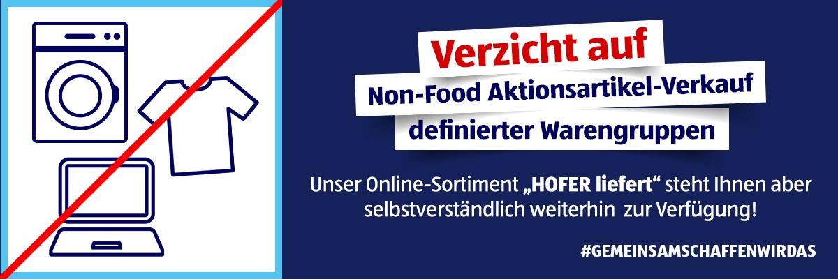 HOFER verzichtet freiwillig auf Verkauf von vielen Non-Food-Artikeln.