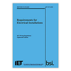 BS 7671:2018 IET Wiring Regulations 18th Edition