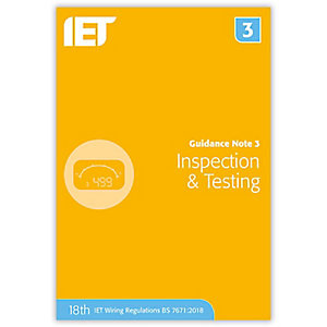 Iet Guidance Note 3: Inspection & Testing