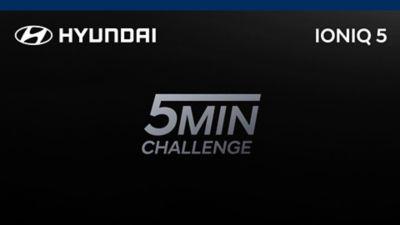 Hyundai´s 5 minute challenge.