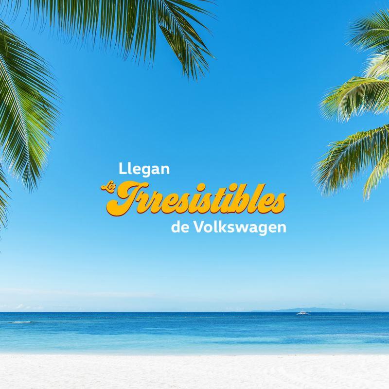 Llegan los irresistibles de Volkswagen