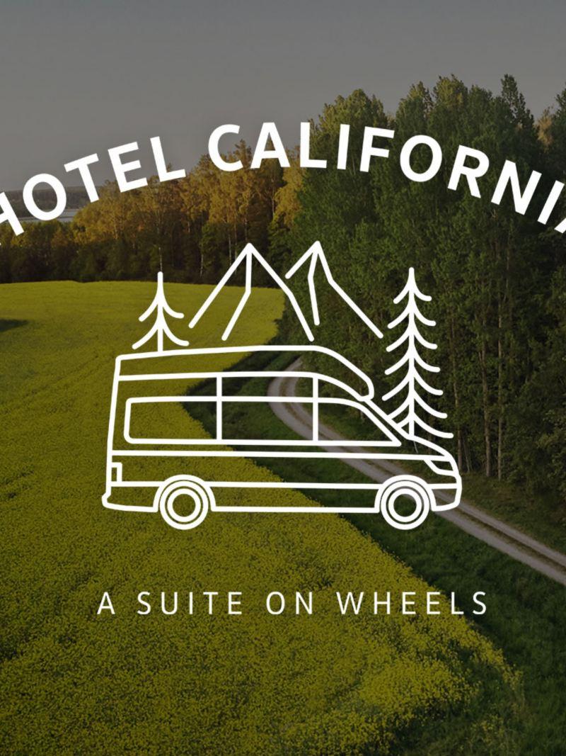 Hotel California - Suite on wheels