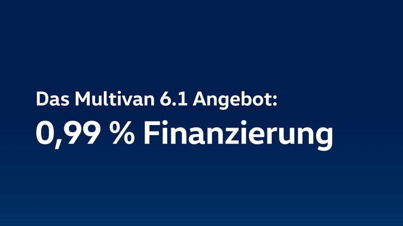 Den Multivan 6.1 jetzt günstig finanzieren.